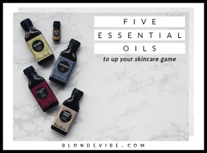 Five Game-Changing Essential Oils